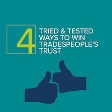 Four ways to win tradespeople's trust